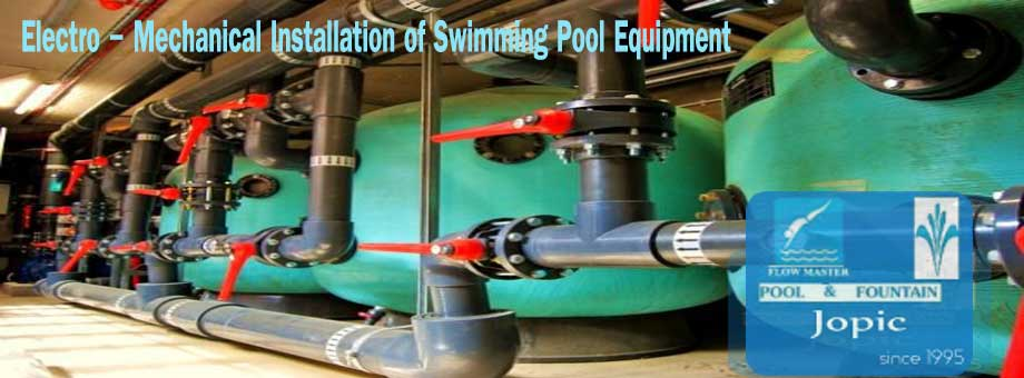 Electro - mechanical installation of Swimming Pool Equipment in pakistan